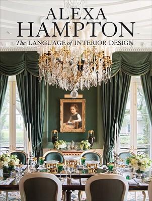 Alexa Hampton By Hampton, Alexa