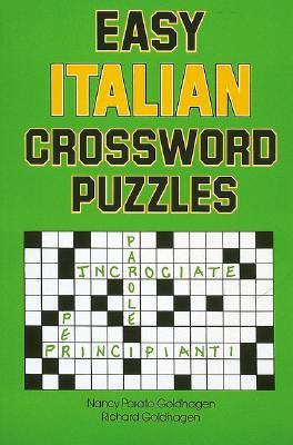 Easy Italian Crossword Puzzles By Goldhagen, Nancy Parato/ Goldhagen, Richard