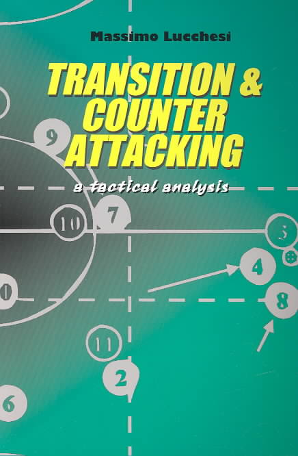 Transition and Counter Attacking By Lucchesi, Massimo